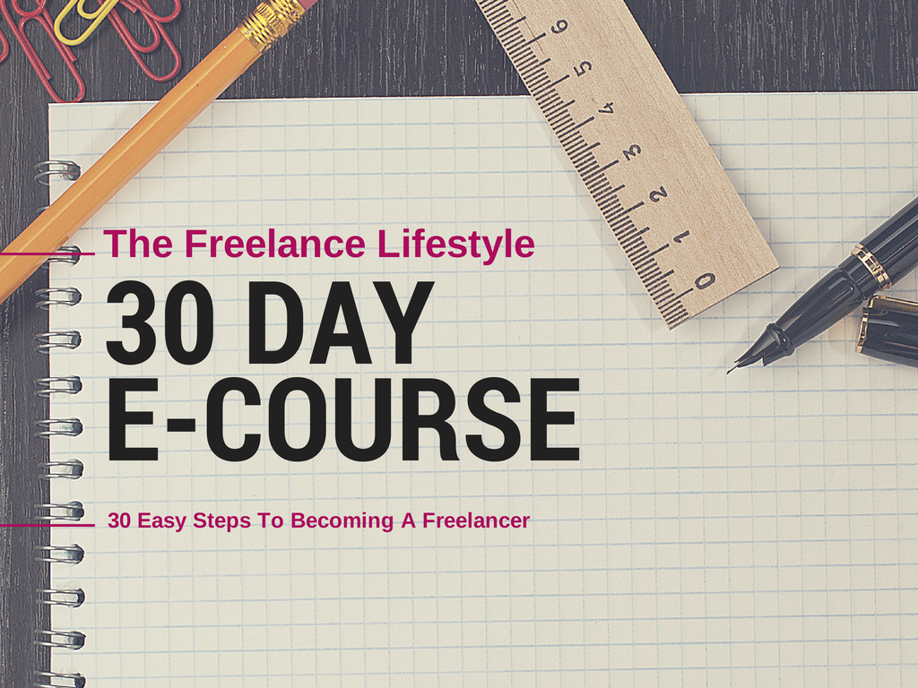 The 30 Day Freelance Lifestyle E-Course has undergone a makeover…