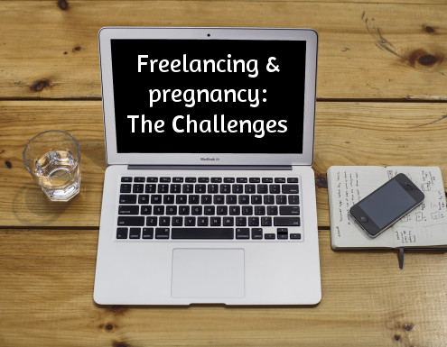 Freelancing and Pregnancy – The Challenges