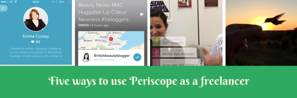 Five ways to use Periscope as a freelancer