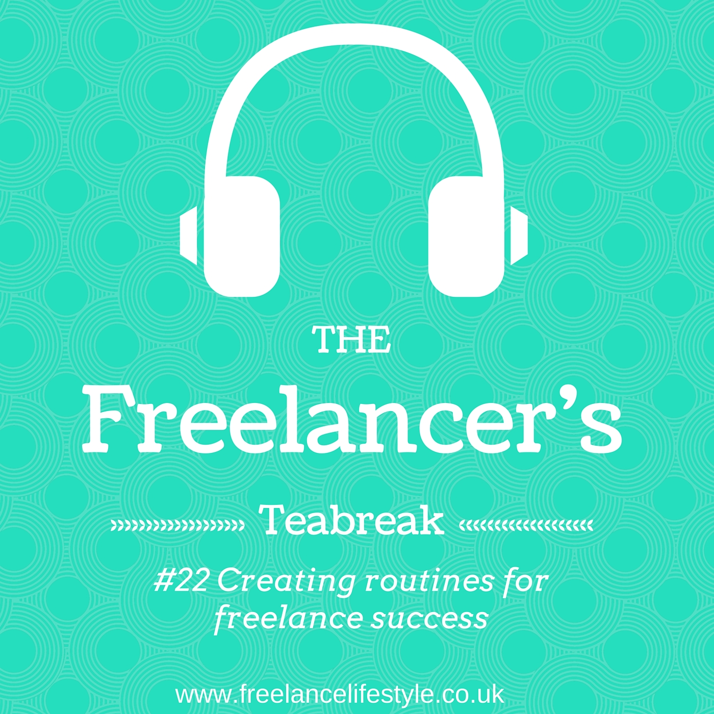 Podcast #22: Creating routines for freelance success