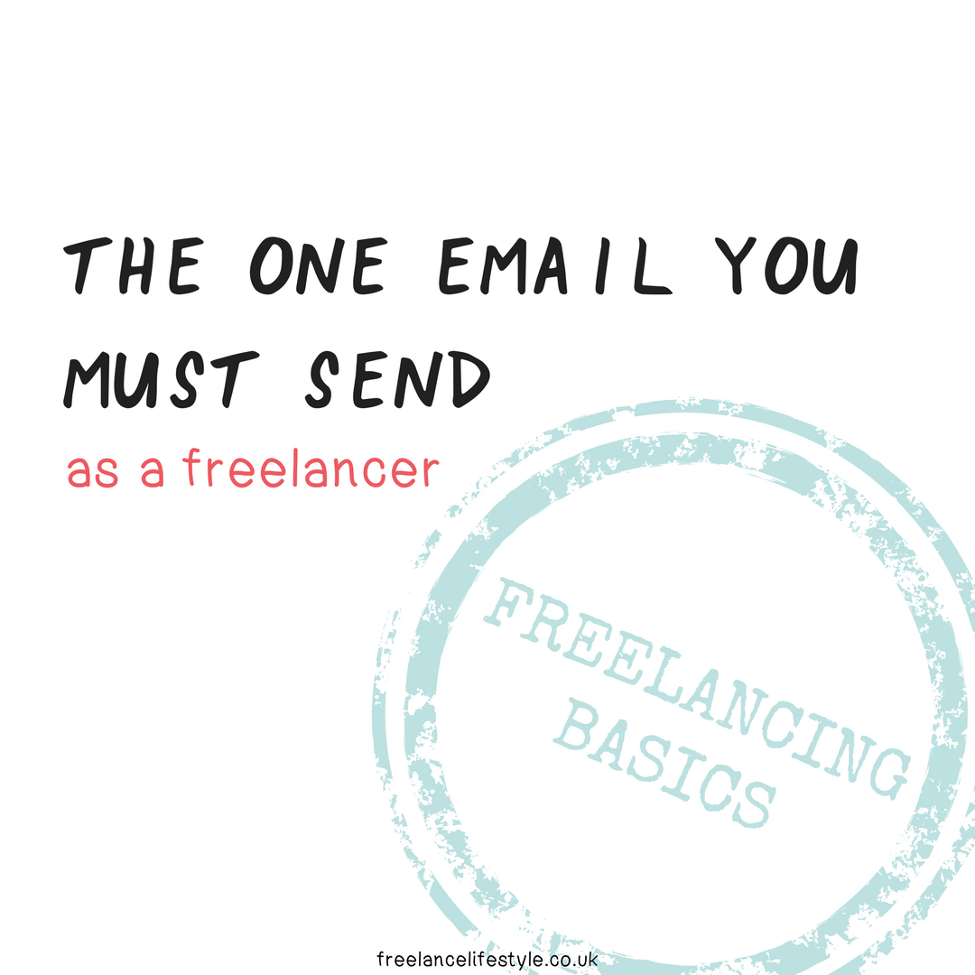 The One Email You MUST Send As A Freelancer