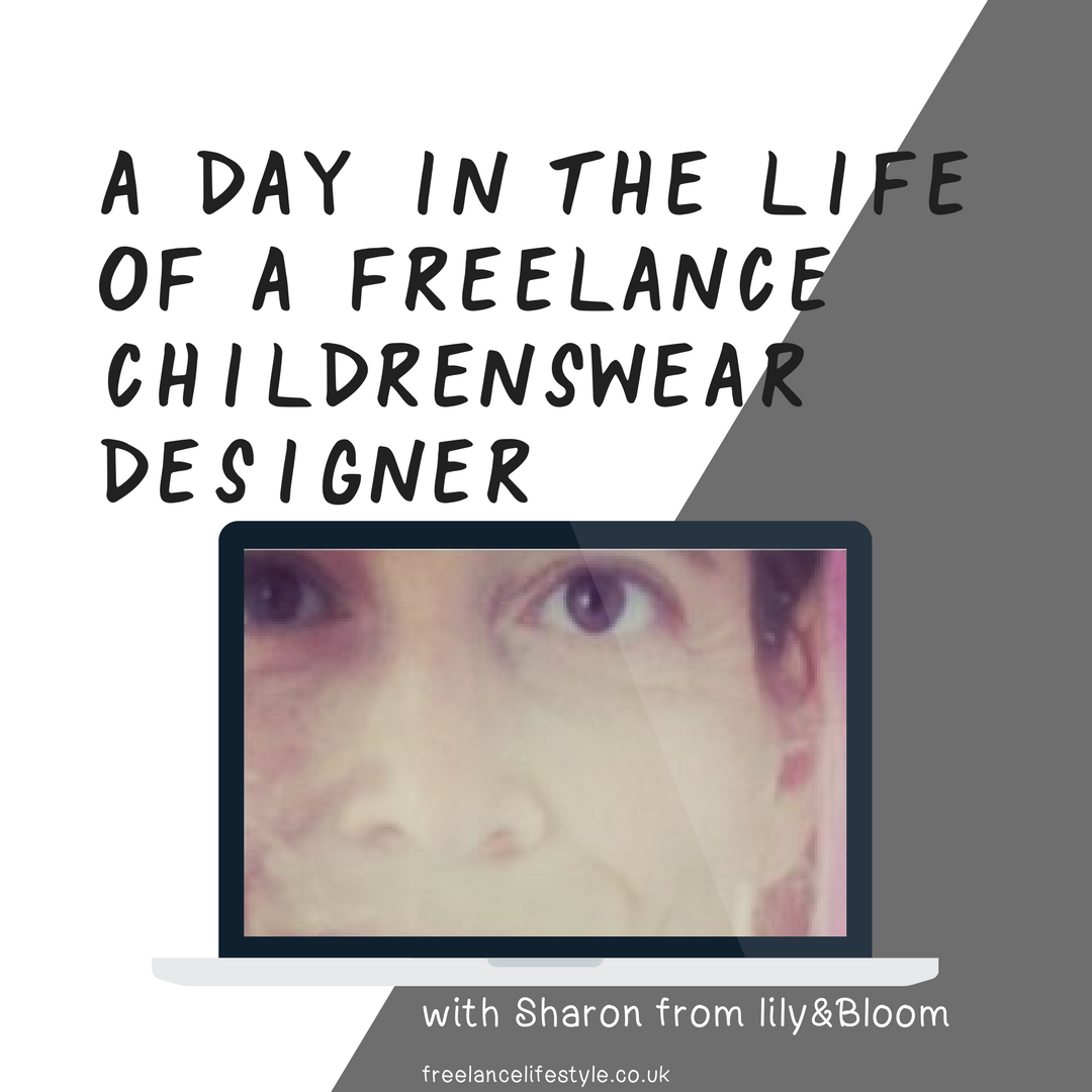 A Day In The Life Of A Freelance Childrenswear Designer: Sharon from lily & Bloom