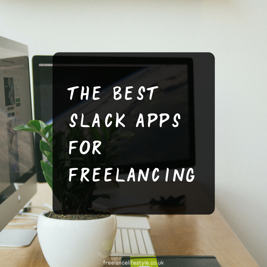 The best Slack apps for freelancing