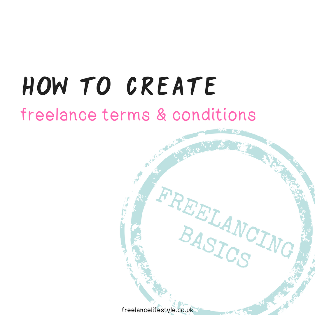 How To Create Freelance Terms And Conditions