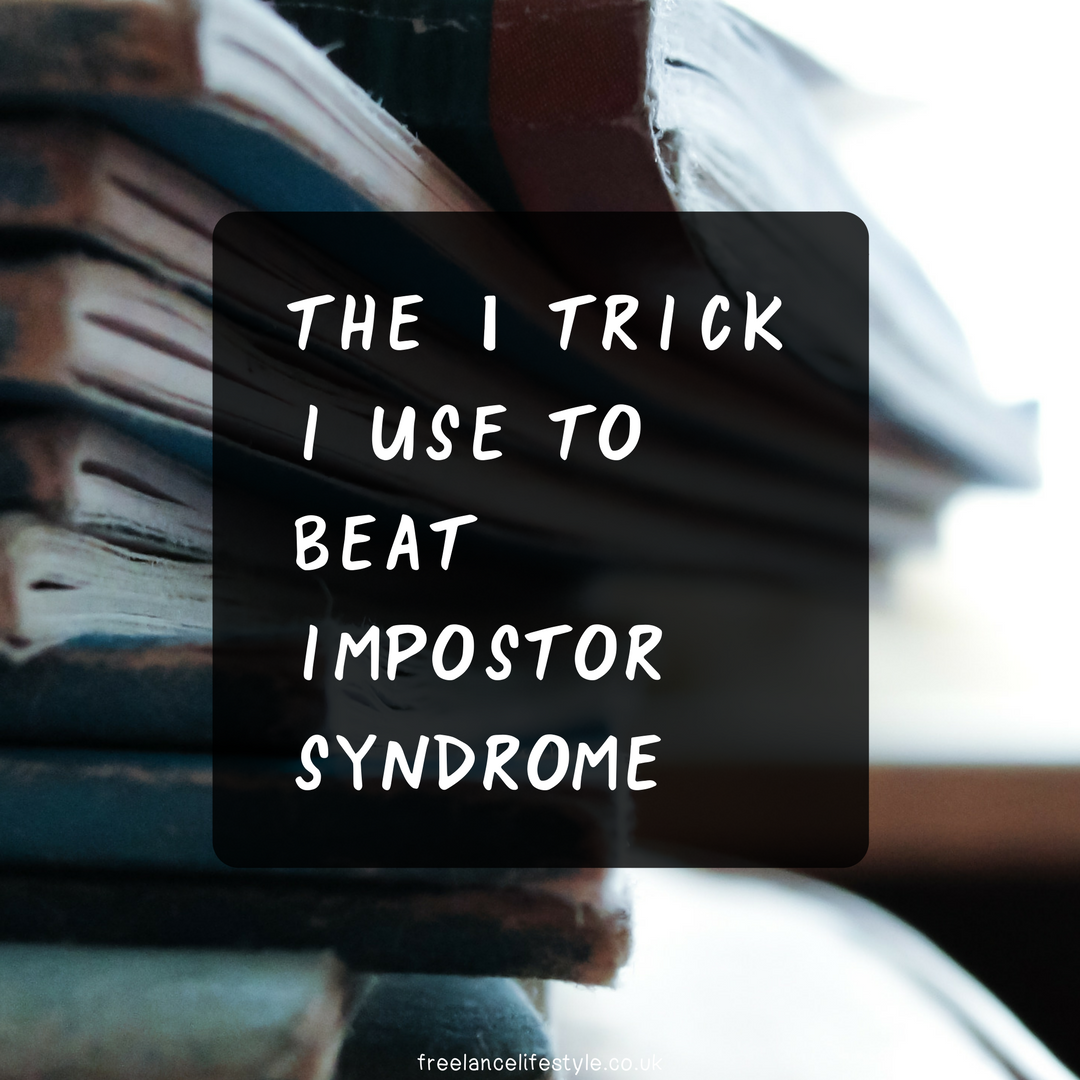 The one trick I use to kick Imposter Syndrome