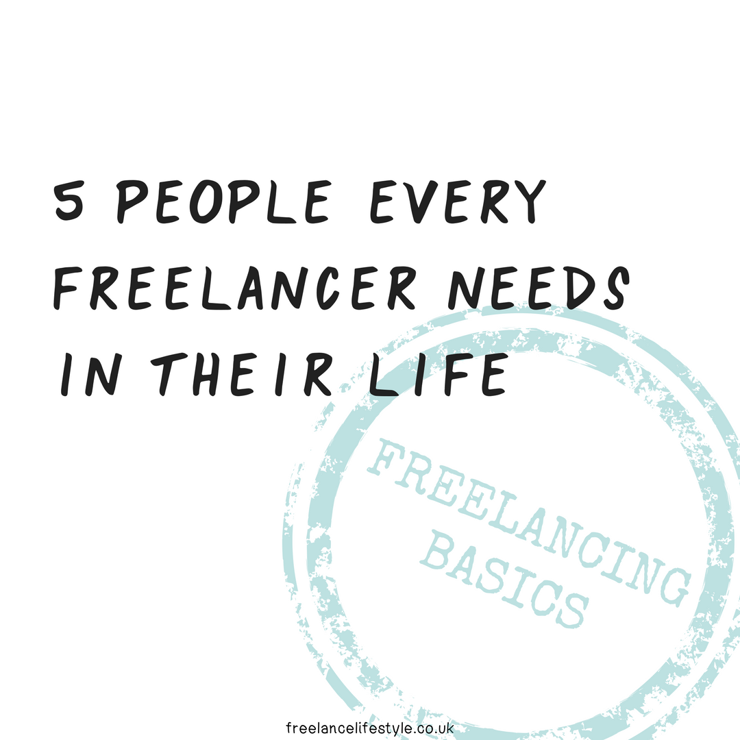 Five people every freelancer needs in their life