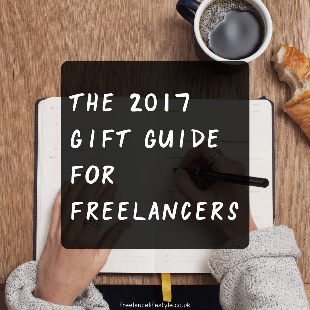 The 2017 Gift Guide For Freelancers