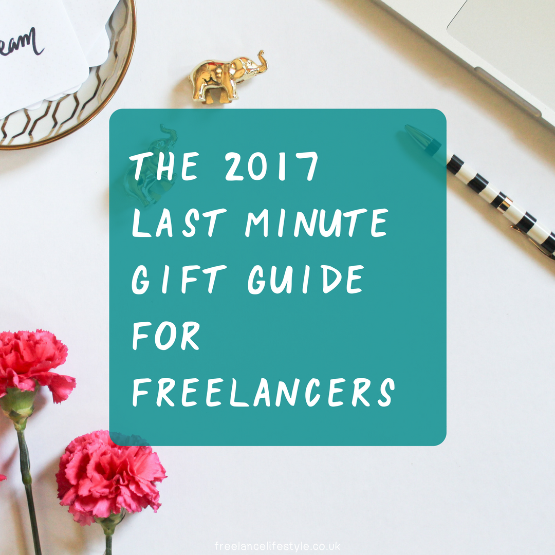 The 2017 Last Minute Gift Guide For Freelancers