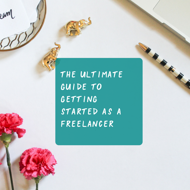 The Ultimate Guide To Getting Started As A Freelancer