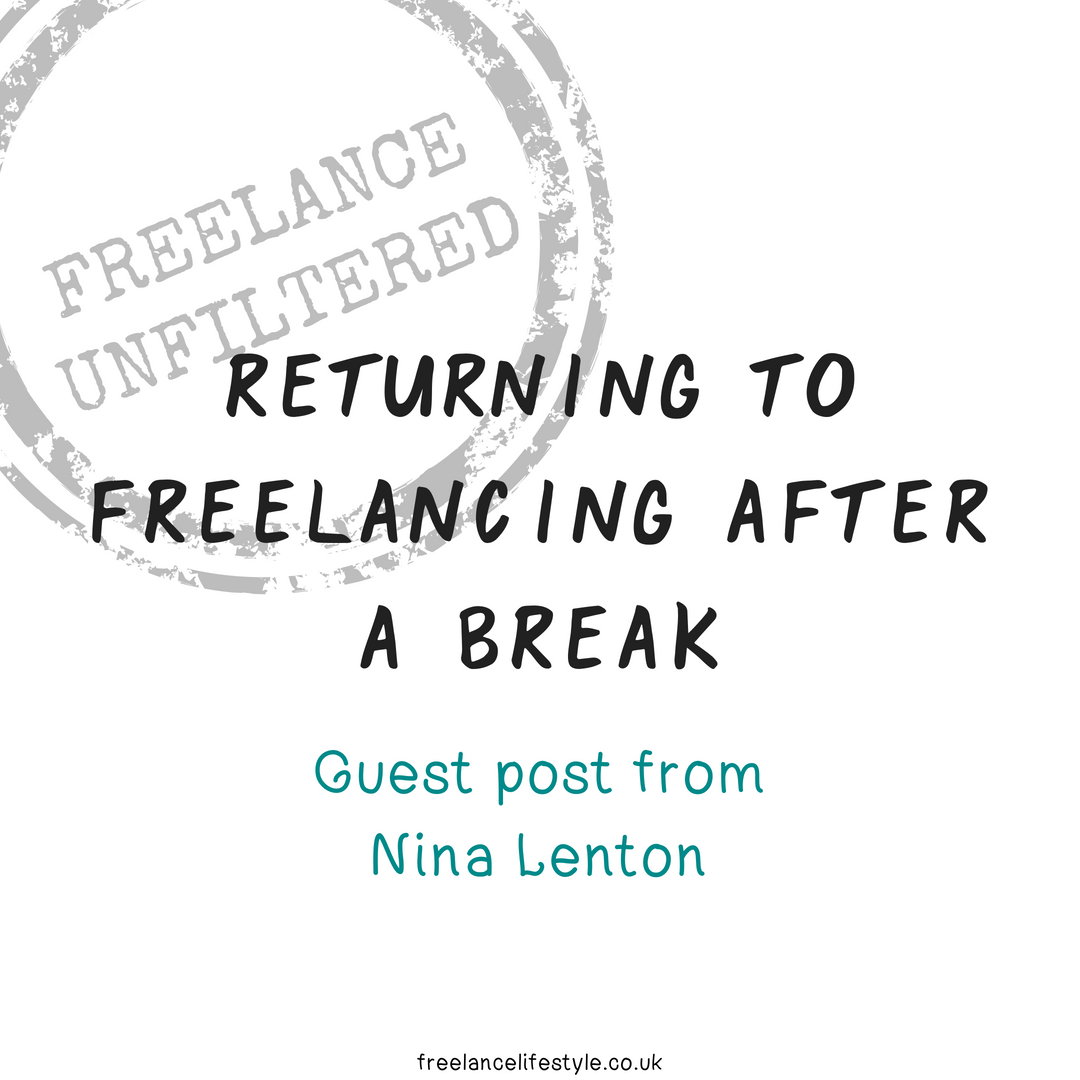 Returning to freelancing after a break: What I learnt